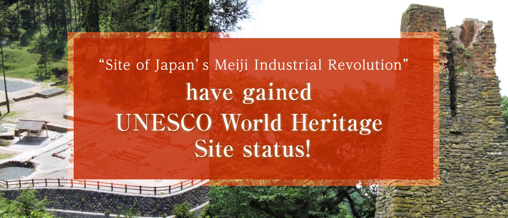 """Site of Japan's Meiji Industrial Revolution"" have gained UNESCO World Heritage Site status!"